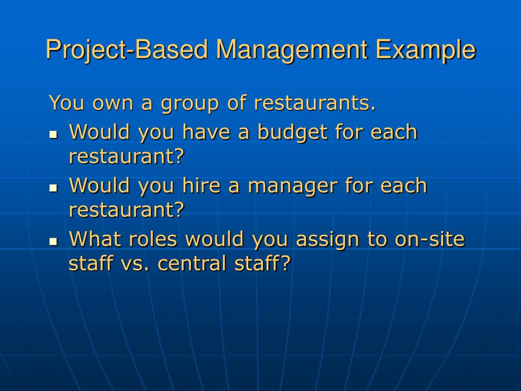 Project-Based Management Example