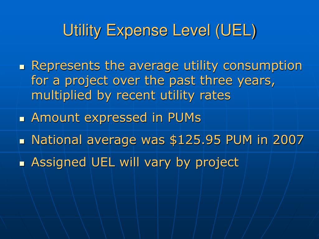 Utility Expense Level (UEL)