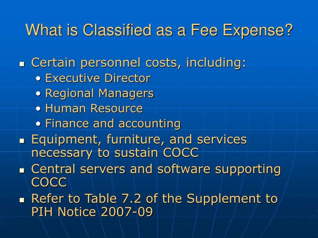 What is Classified as a Fee Expense?