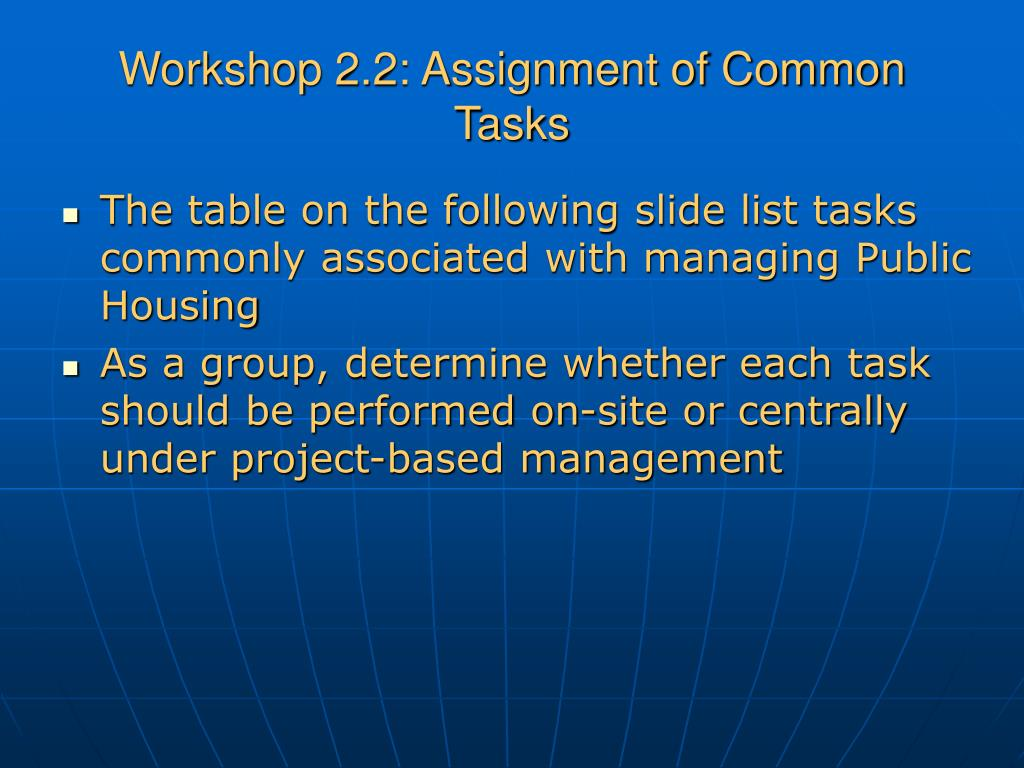 Workshop 2.2: Assignment of Common Tasks