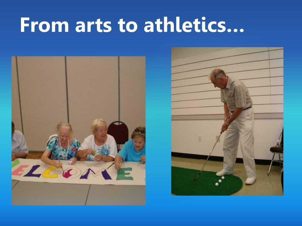 From arts to athletics…