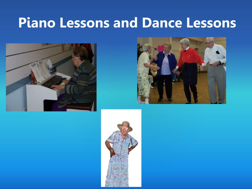 Piano Lessons and Dance Lessons