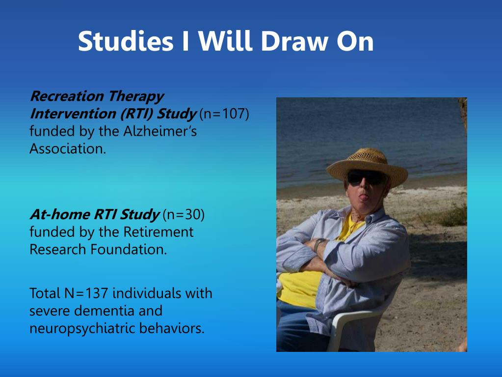 Recreation Therapy Intervention (RTI) Study