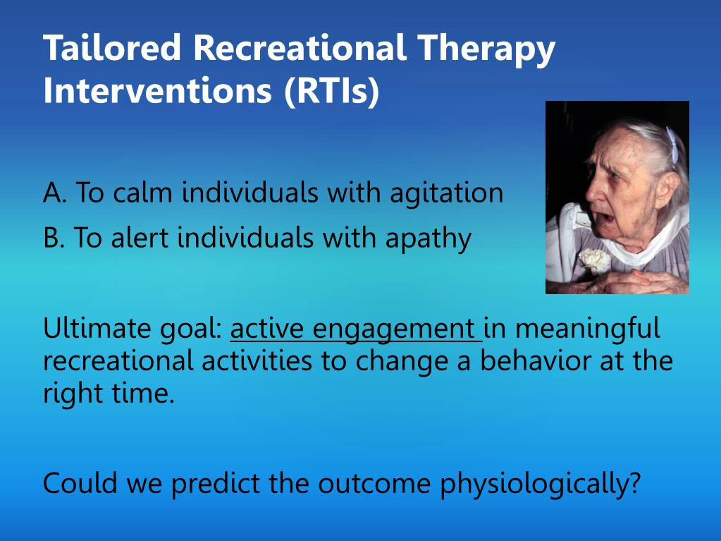 Tailored Recreational Therapy Interventions (RTIs)
