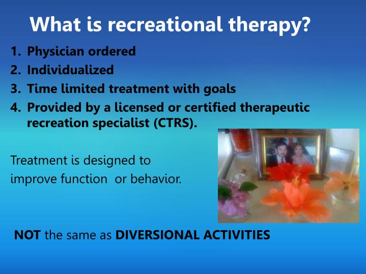 What is recreational therapy l.jpg