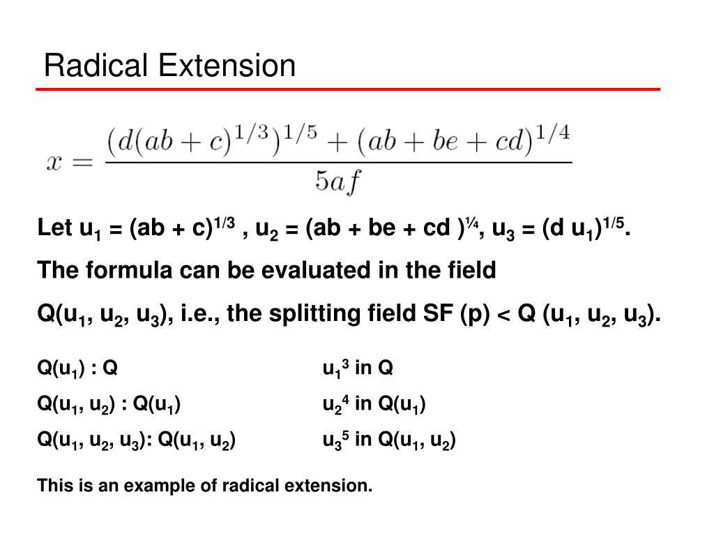 Radical Extension