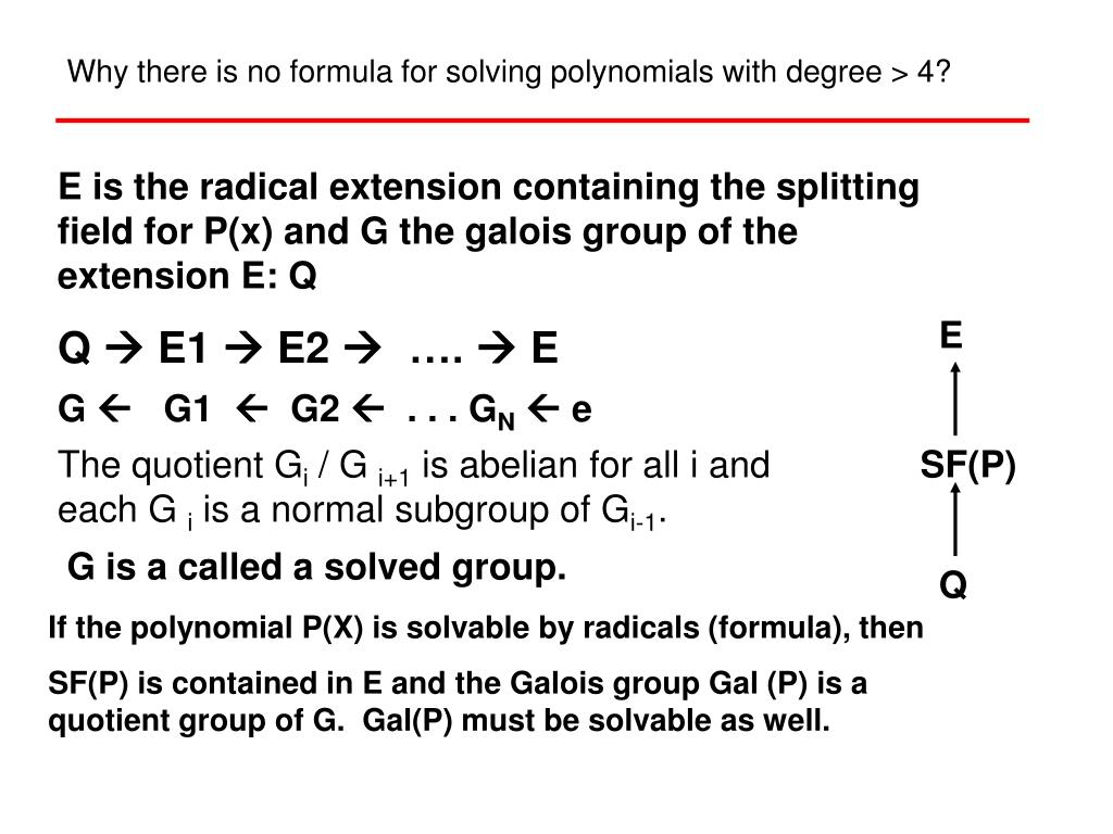 Why there is no formula for solving polynomials with degree > 4?
