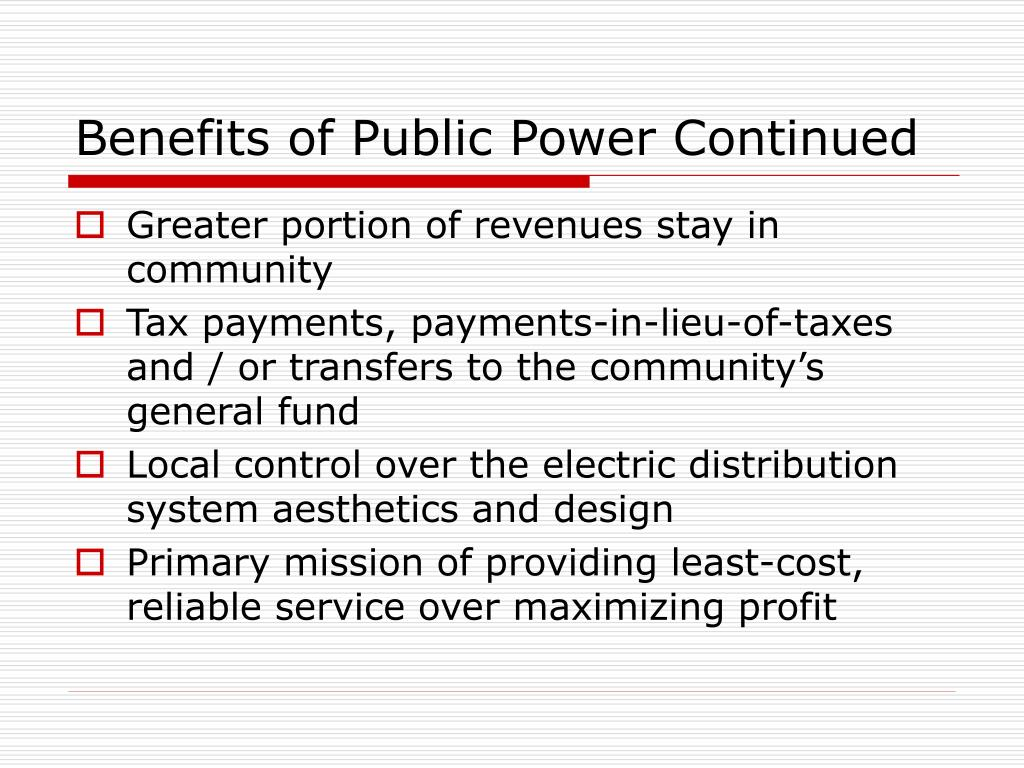 Benefits of Public Power Continued