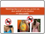 shirts tops that reveal cleavage are low cut show midriff or are backless are unacceptable