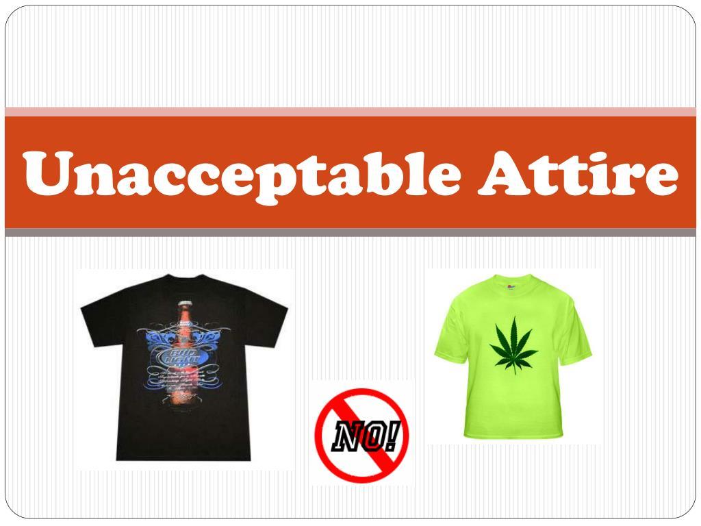 Unacceptable Attire