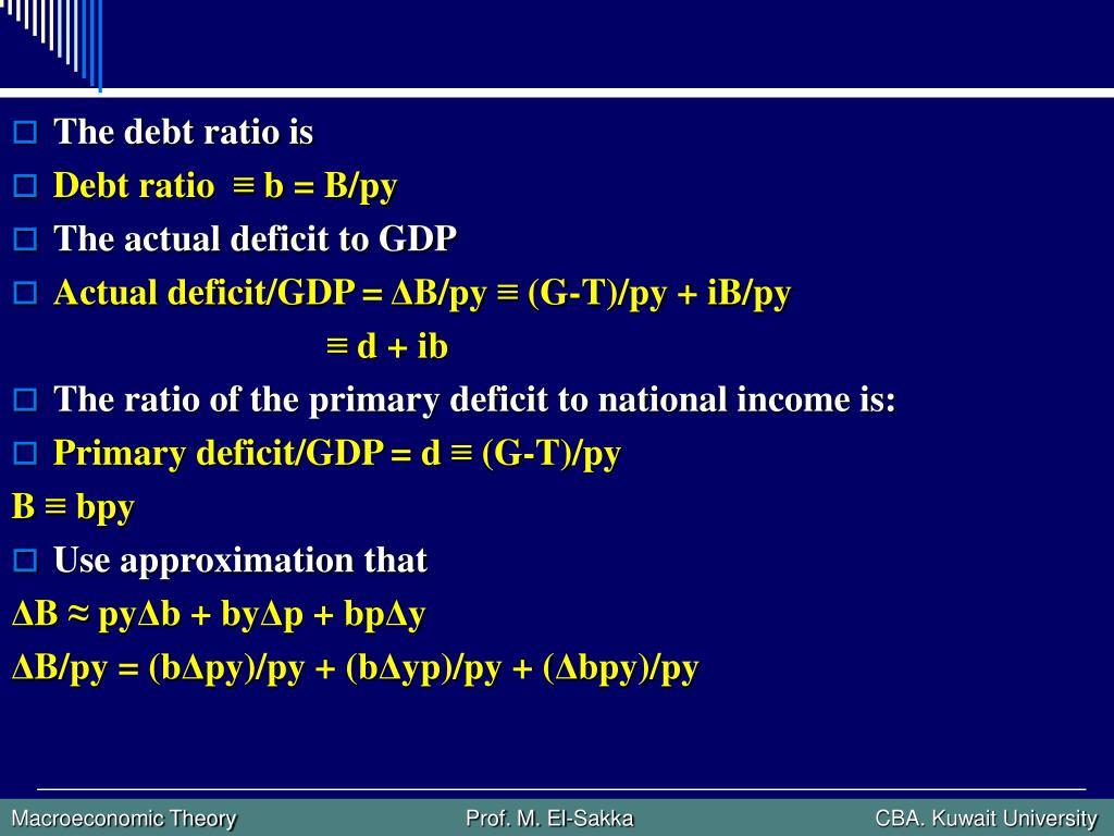 The debt ratio is