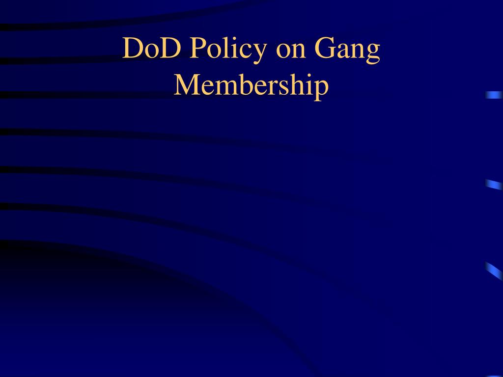 DoD Policy on Gang Membership