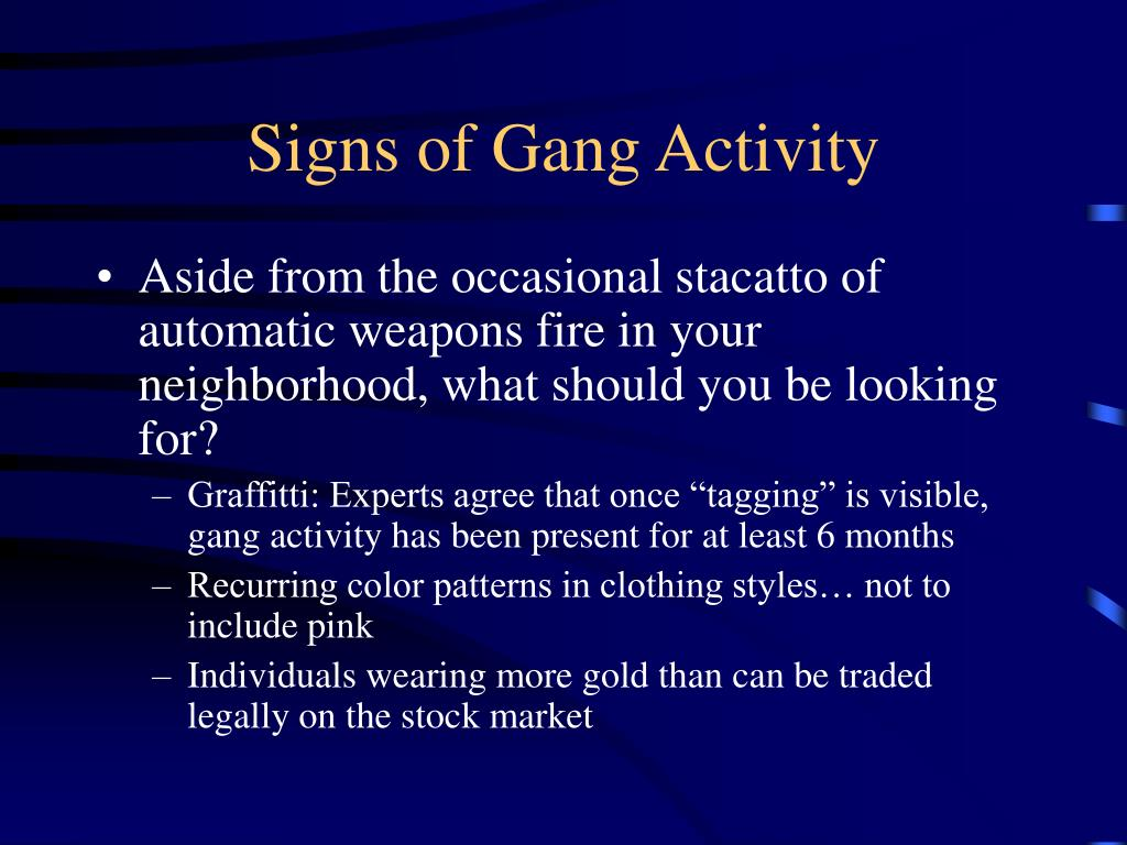 Signs of Gang Activity