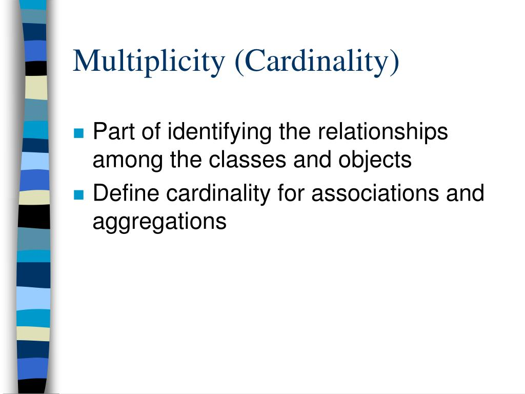 Multiplicity (Cardinality)