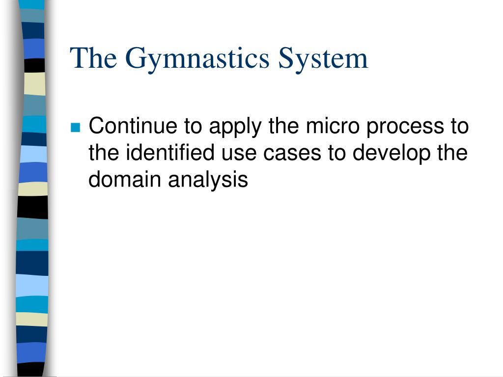 The Gymnastics System