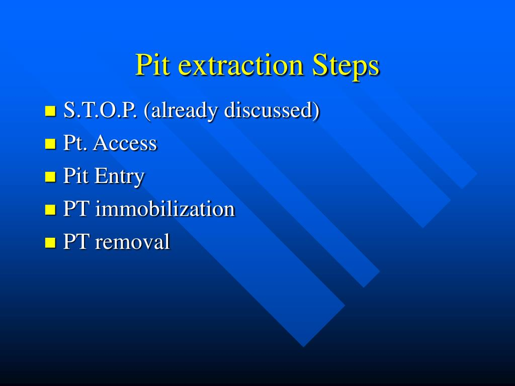 Pit extraction Steps