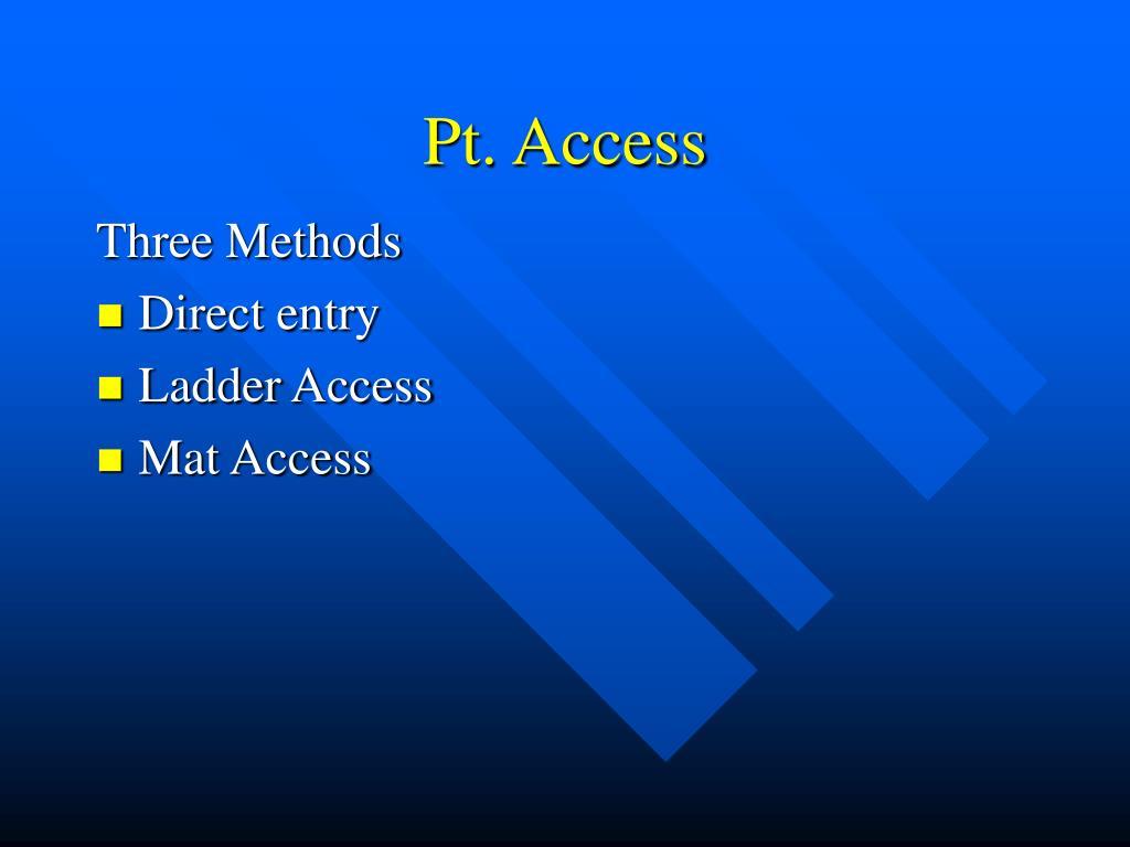 Pt. Access