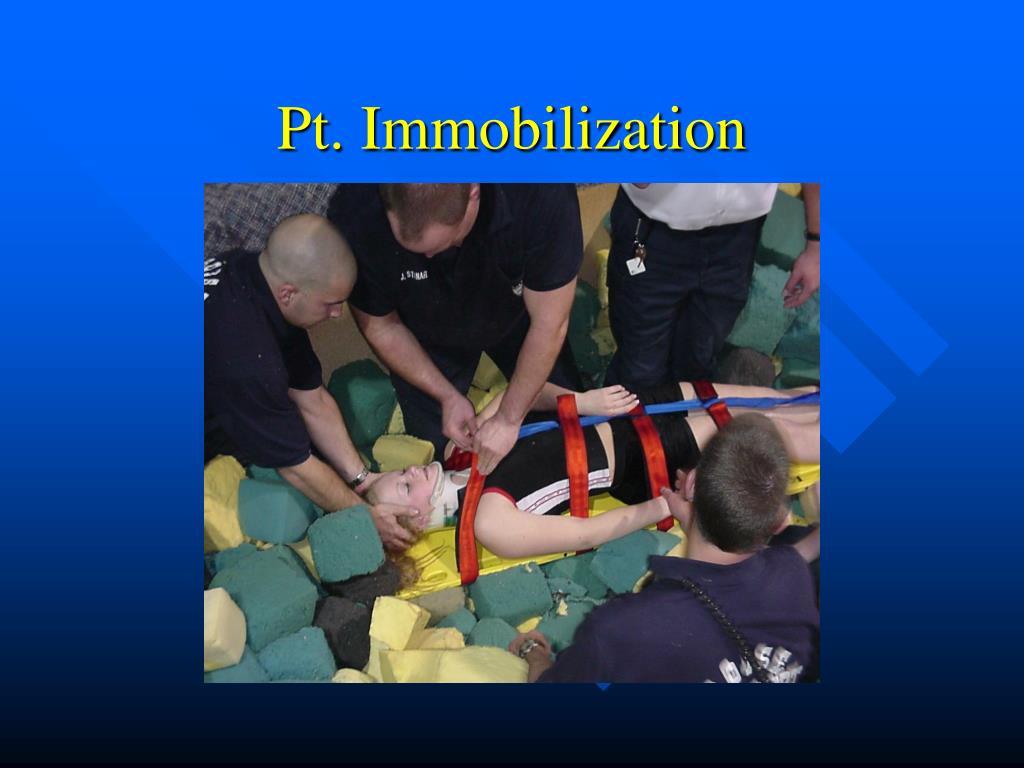 Pt. Immobilization