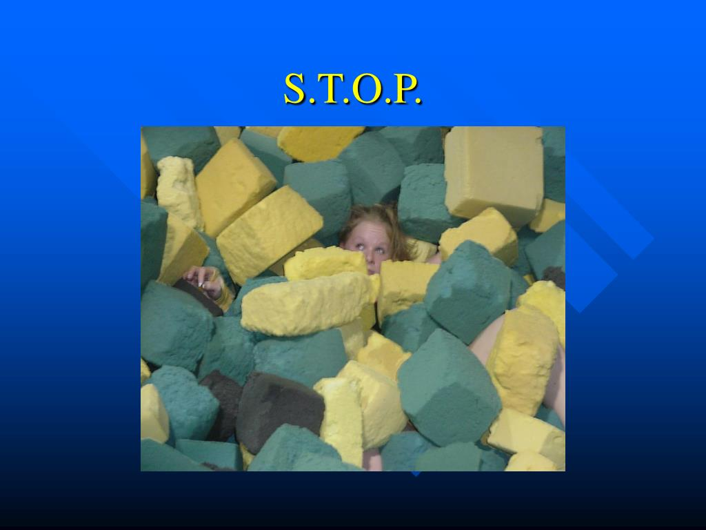 S.T.O.P.
