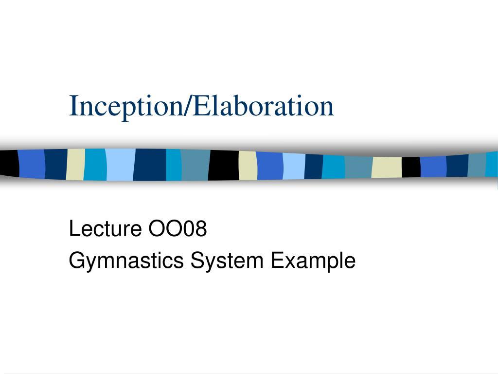Inception/Elaboration