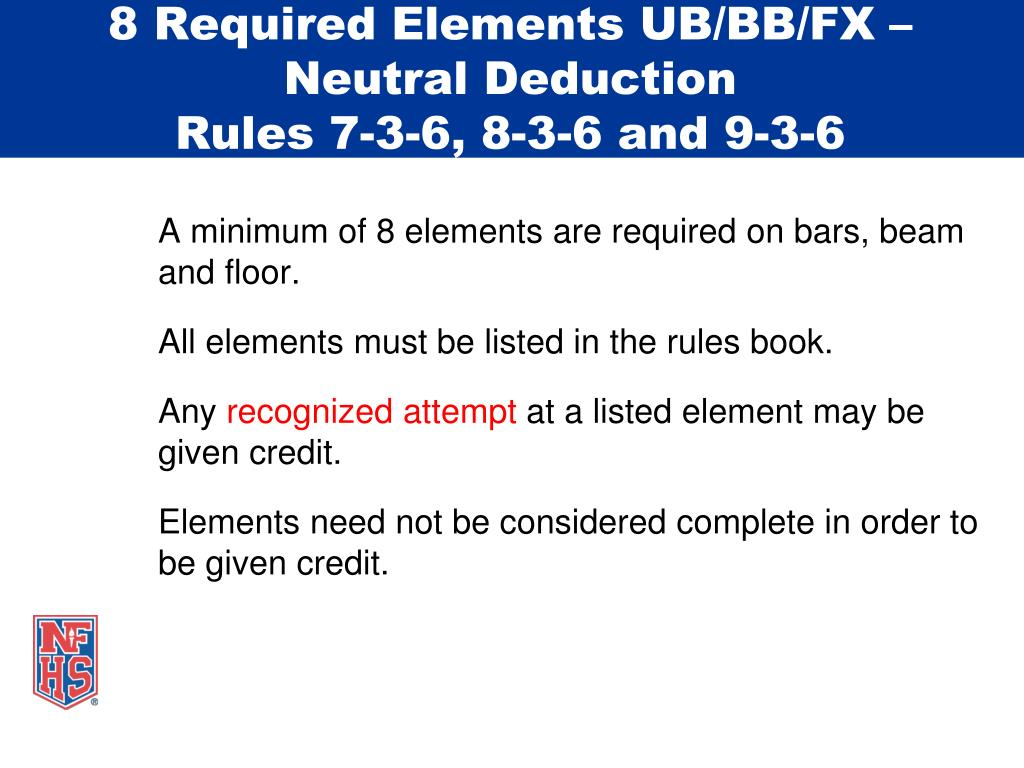 8 Required Elements UB/BB/FX – Neutral Deduction