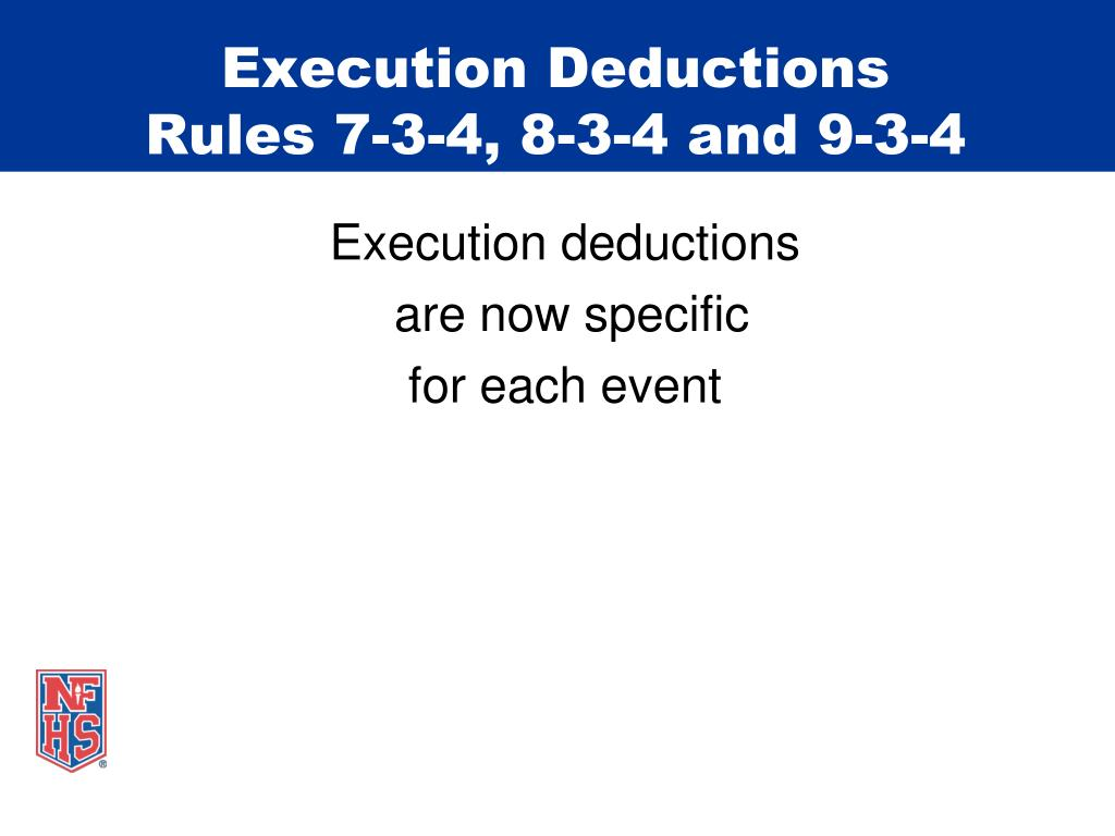Execution Deductions