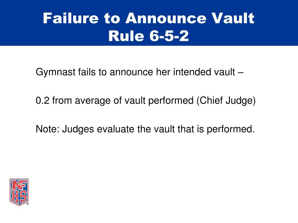 Failure to Announce Vault