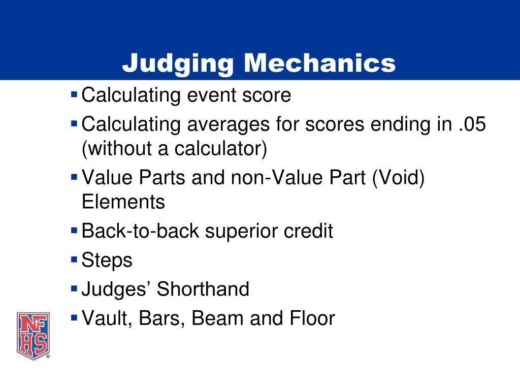 Judging Mechanics