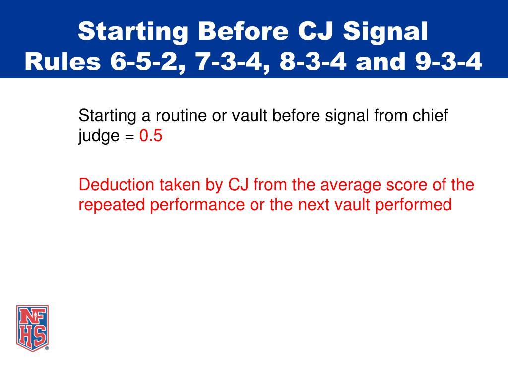 Starting Before CJ Signal