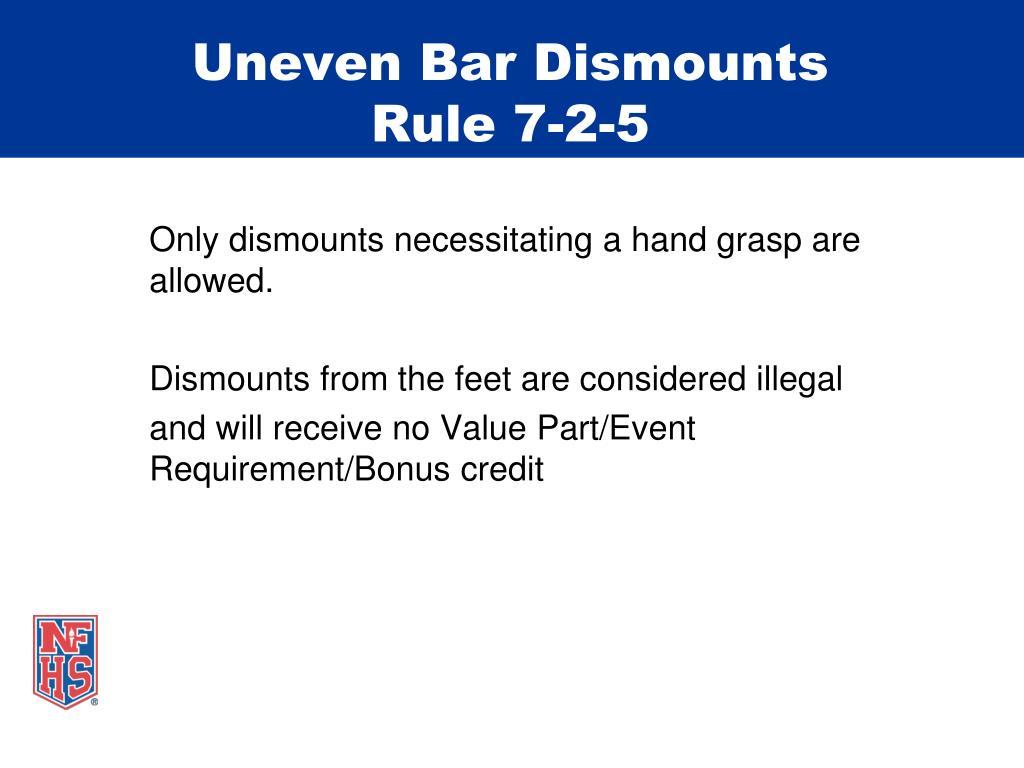 Uneven Bar Dismounts