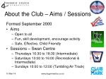 about the club aims sessions