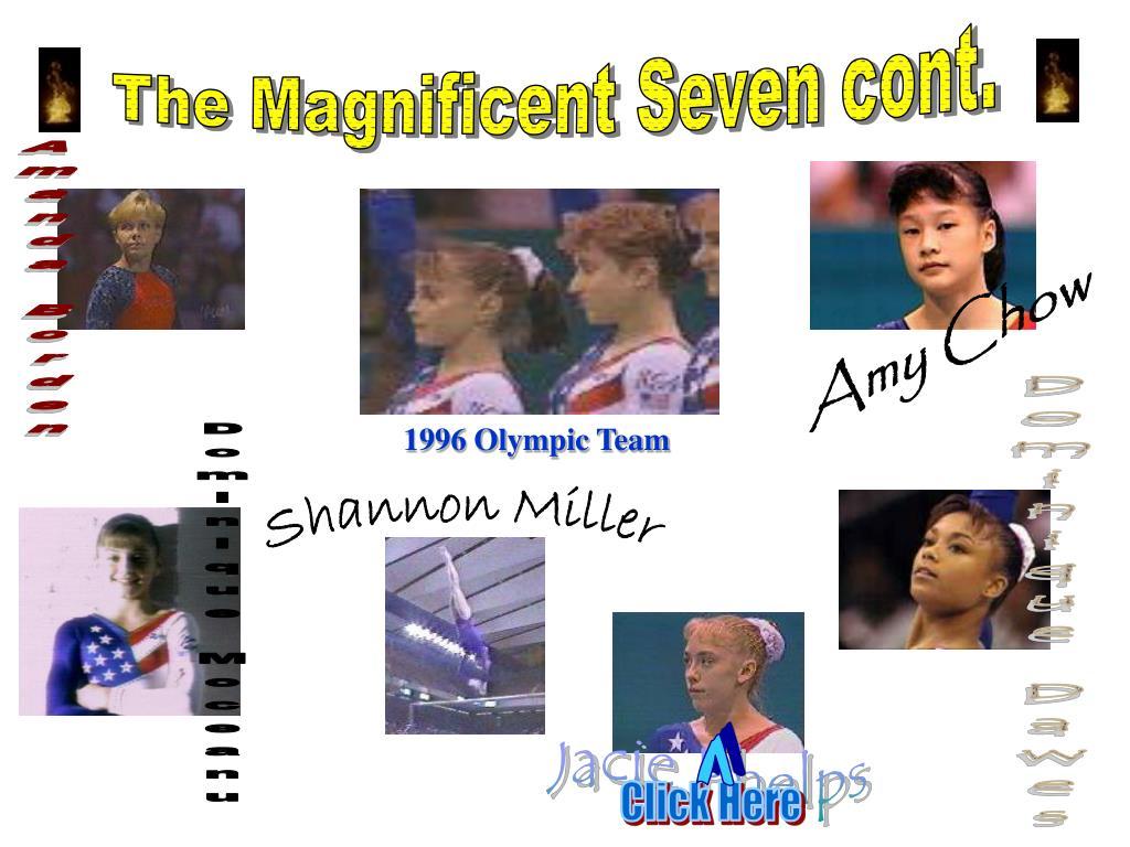 The Magnificent Seven cont.