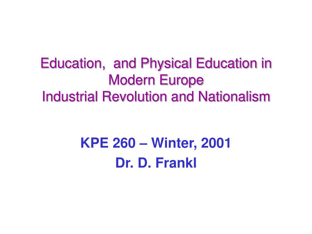 Education,  and Physical Education in Modern Europe