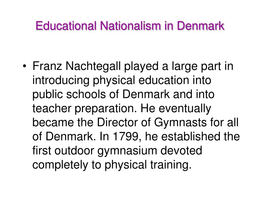 Educational Nationalism in Denmark