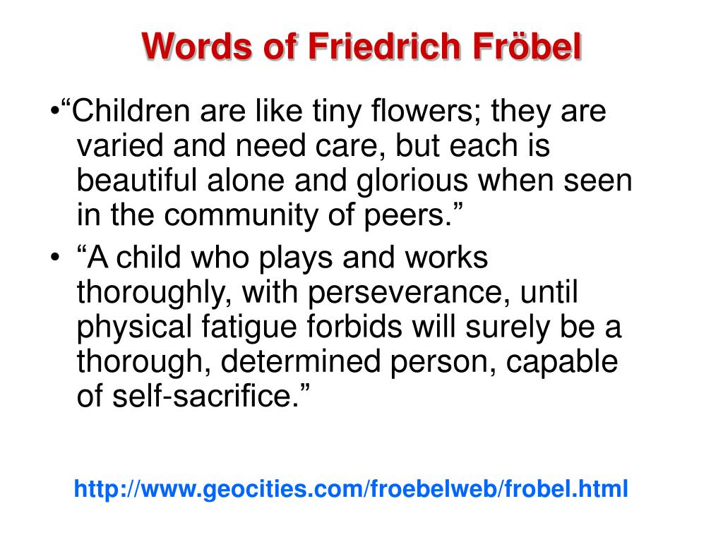 Words of Friedrich Fröbel