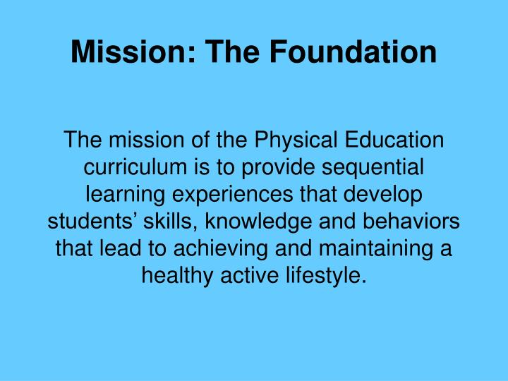 Mission the foundation