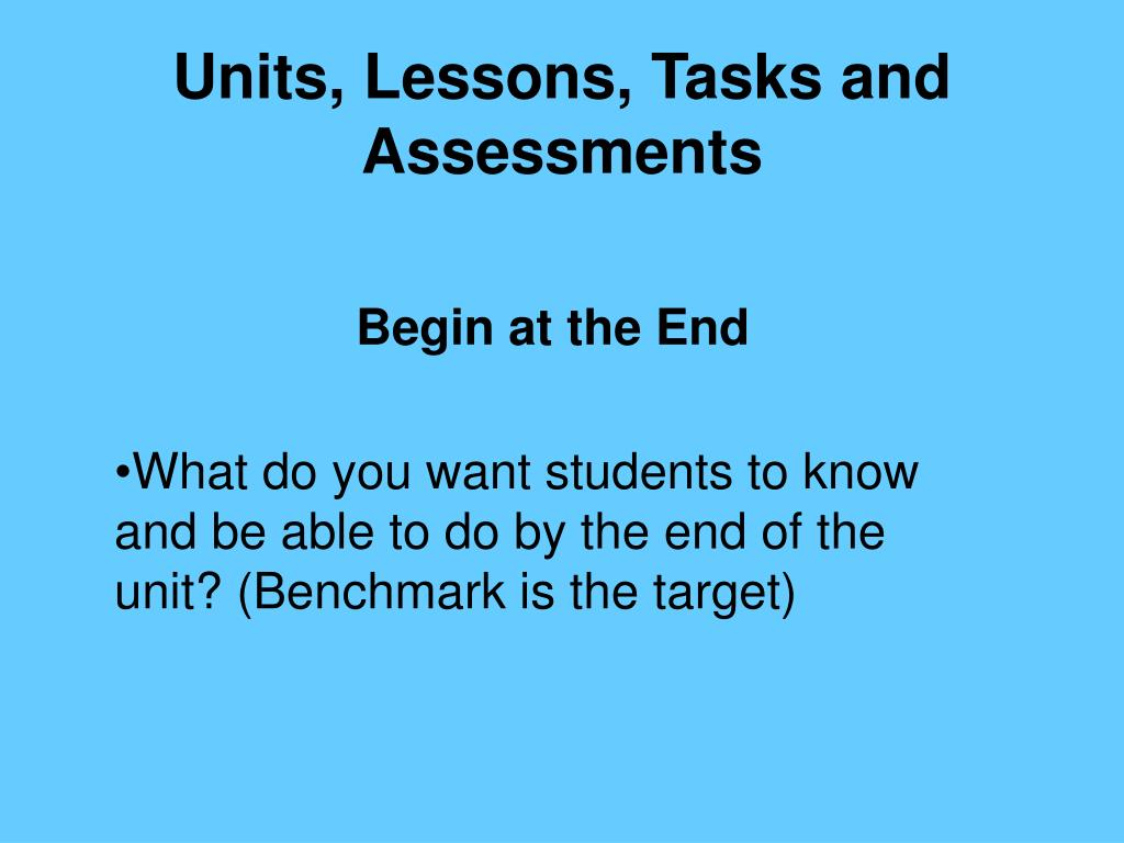 Units, Lessons, Tasks and Assessments
