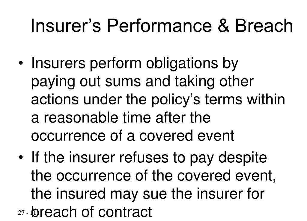 Insurer's Performance & Breach
