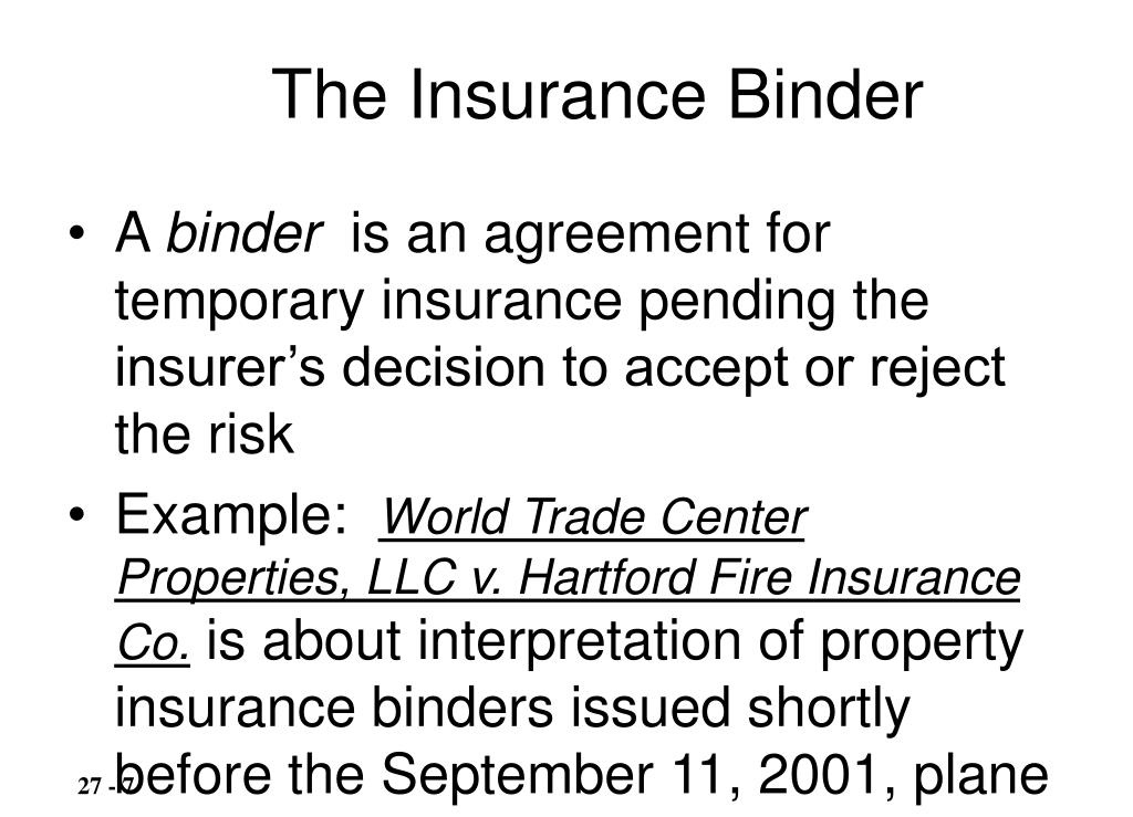 The Insurance Binder