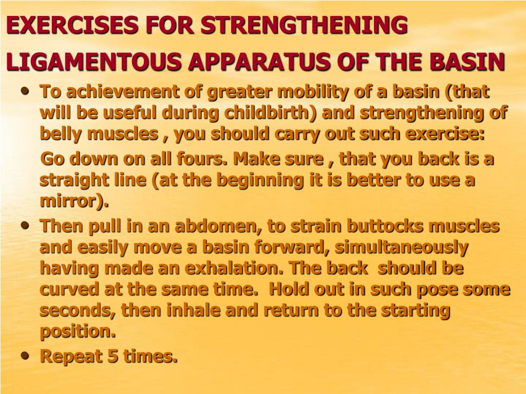 EXERCISES FOR STRENGTHENING LIGAMENTOUS APPARATUS OF THE BASIN