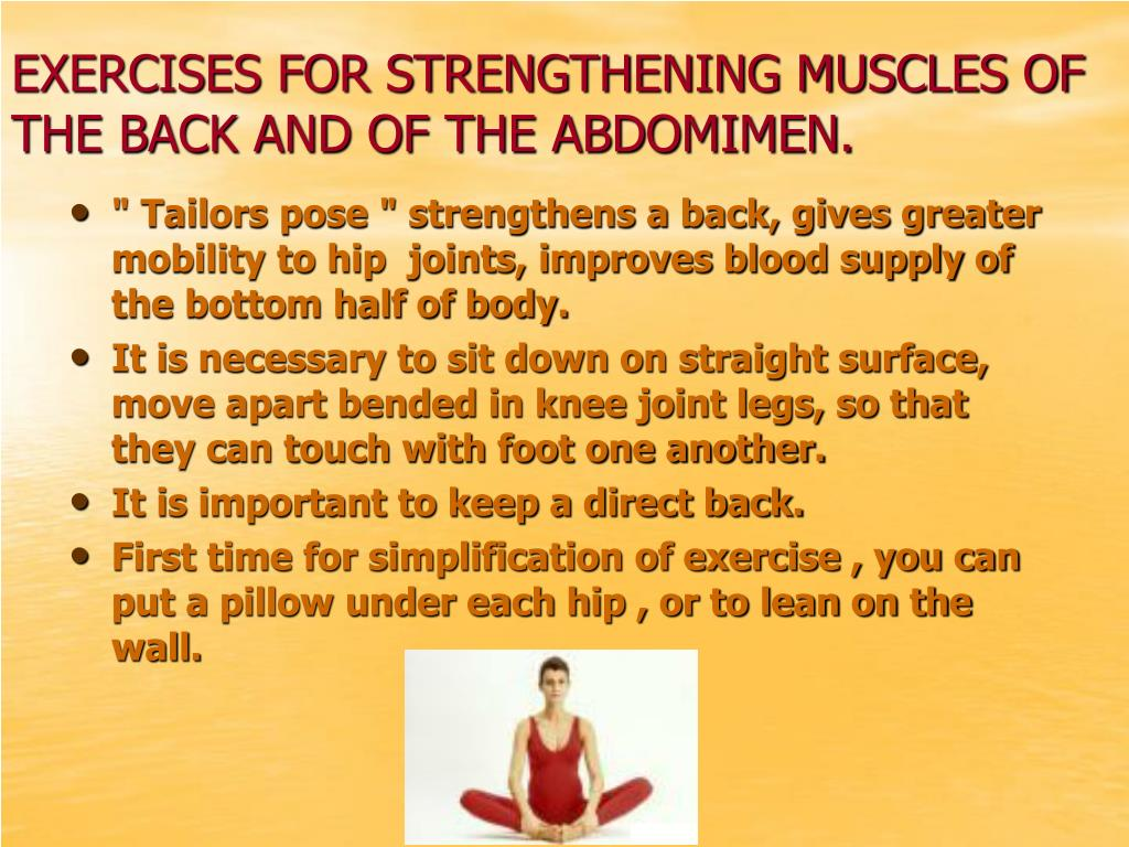 EXERCISES FOR STRENGTHENING MUSCLES OF THE BACK AND OF THE ABDOMIMEN.
