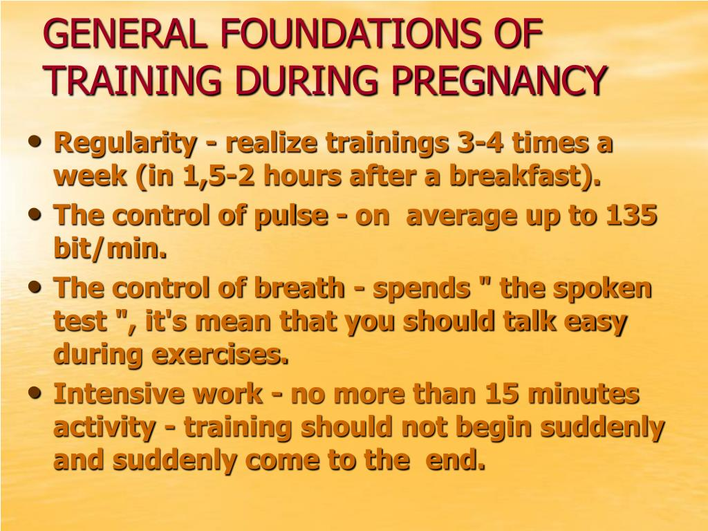 GENERAL FOUNDATIONS OF TRAINING DURING PREGNANCY