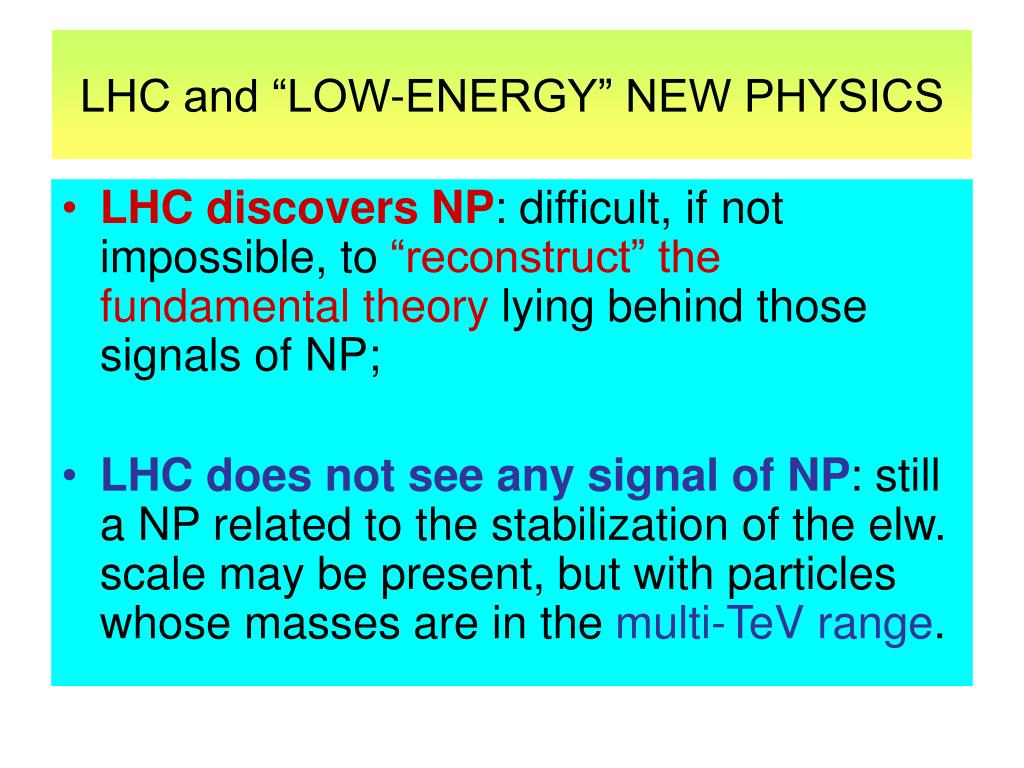 "LHC and ""LOW-ENERGY"" NEW PHYSICS"