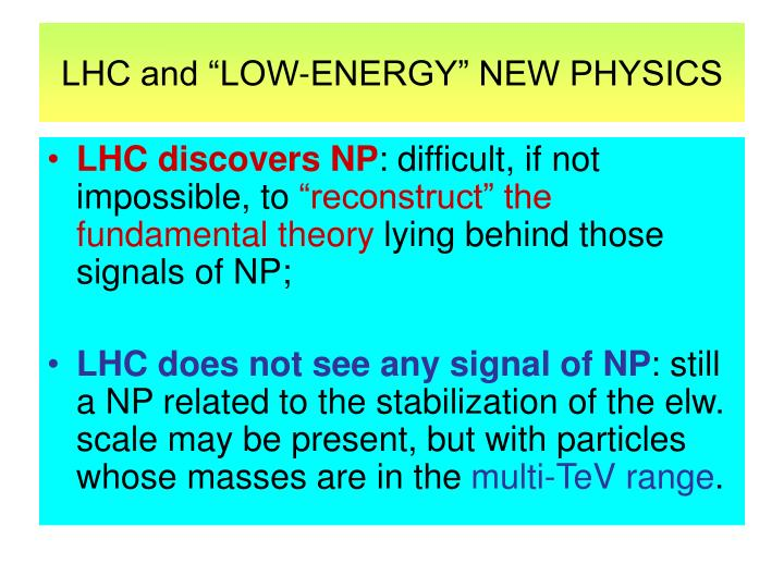 Lhc and low energy new physics