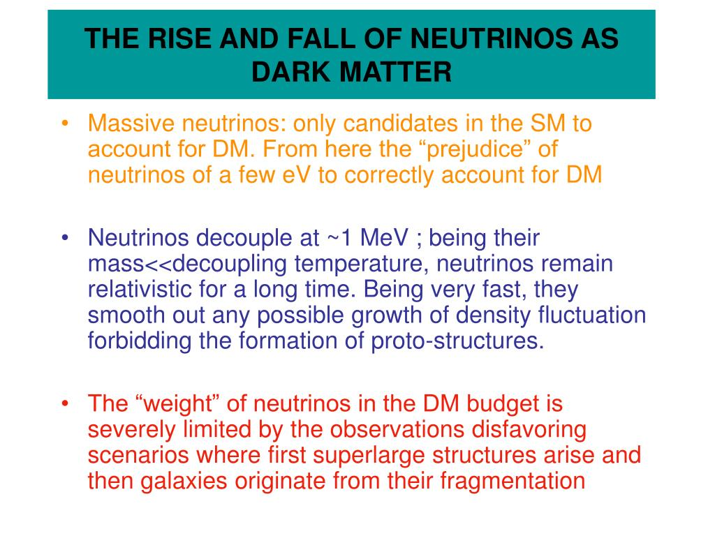 THE RISE AND FALL OF NEUTRINOS AS DARK MATTER