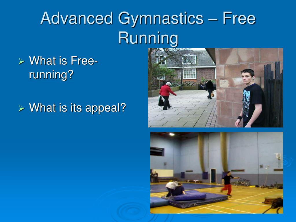 Advanced Gymnastics – Free Running