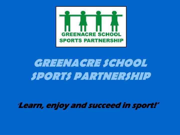Greenacre school sports partnership
