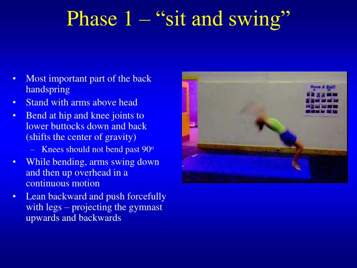Phase 1 sit and swing