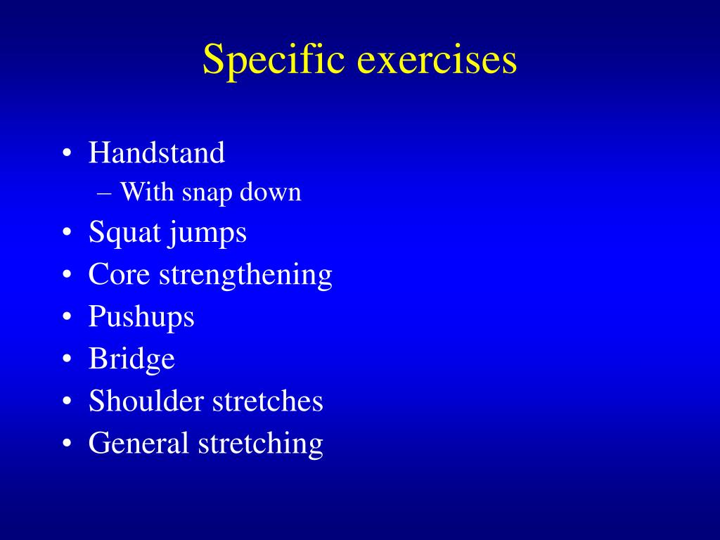 Specific exercises