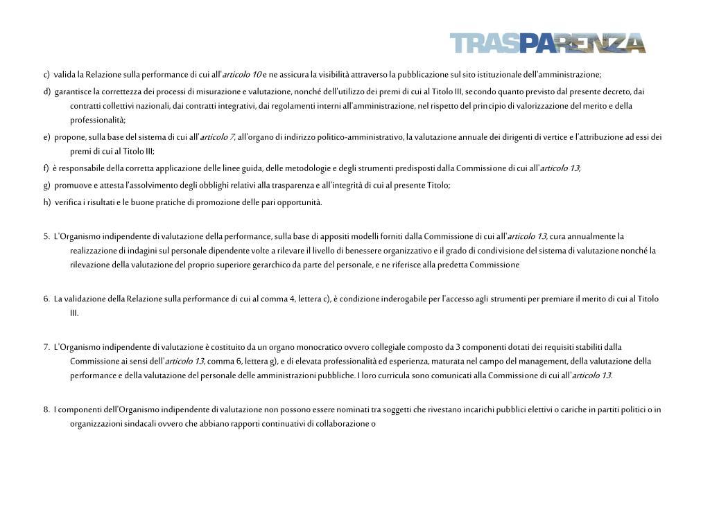 c) valida la Relazione sulla performance di cui all'
